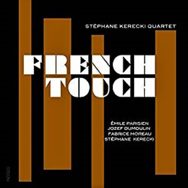 french-touch-stephane-kerecki